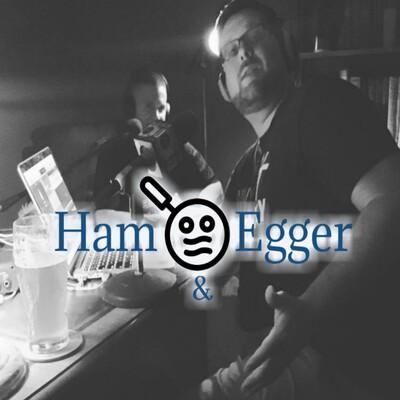 Ham and Egger