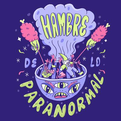 Hambre de lo Paranormal