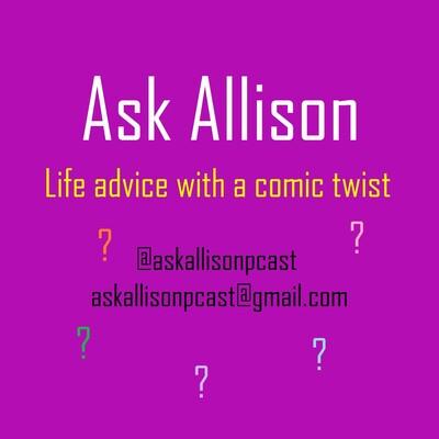 Ask Allison Podcast