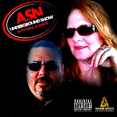 ASN Underground Show With Mike & Sheri