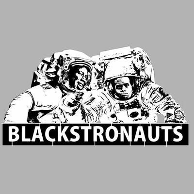 Black Astronauts (Blackstronauts!)