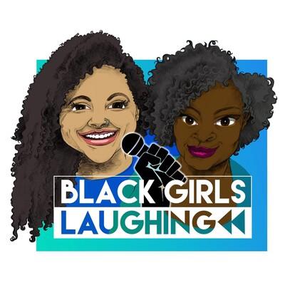 Black Girls Laughing