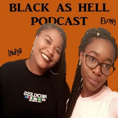 BlackasHellPodcast