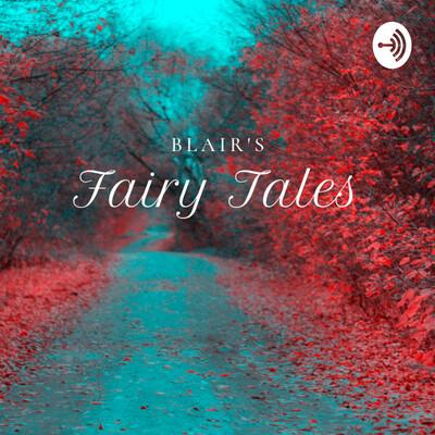 Blair's Fairy Tales