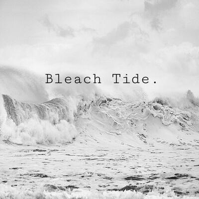 Bleach Tide