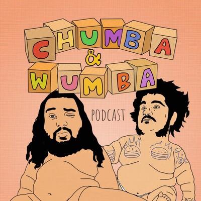 Chumba and Wumba
