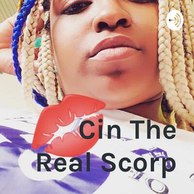 Cin The Real Scorp