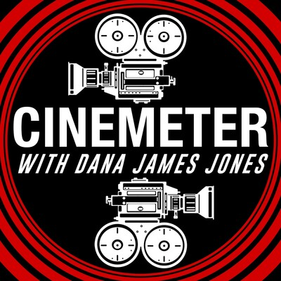Cinemeter with Dana James Jones