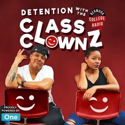 Class Clownz: The Podcast