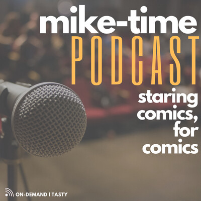 CLASSIC: Mike Time Podcast – THE BOWER SHOW