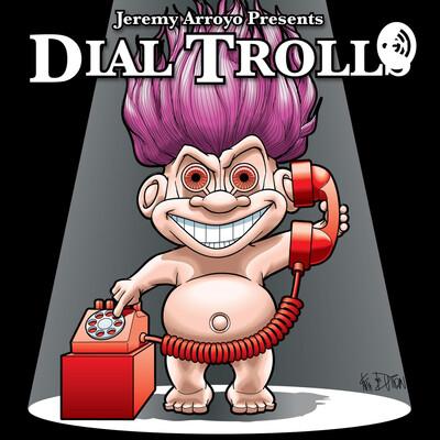 Dial Trolls