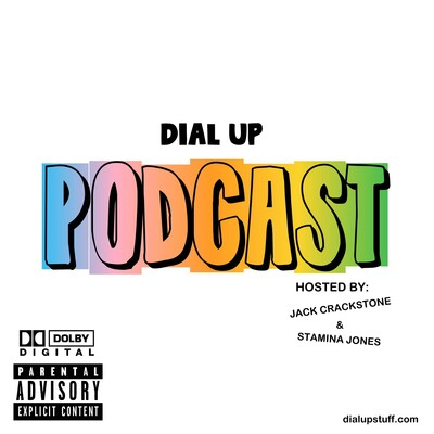DIAL UP PODCAST