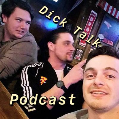 Dick Talk podcast
