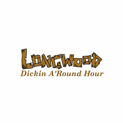 Dickin A'Round Hour - Longwood Lures