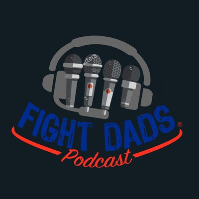 Fight Dads Podcast