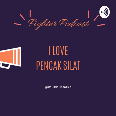 Fighter Podcast