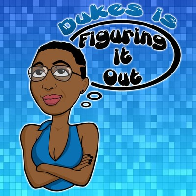 Figuring it Out with Dukes