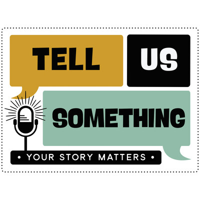 Tell Us Something