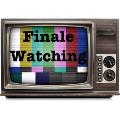 Finale Watching
