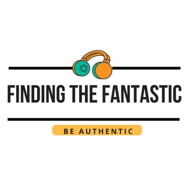 Finding The Fantastic