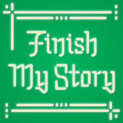 Finish My Story