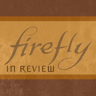 Firefly in Review