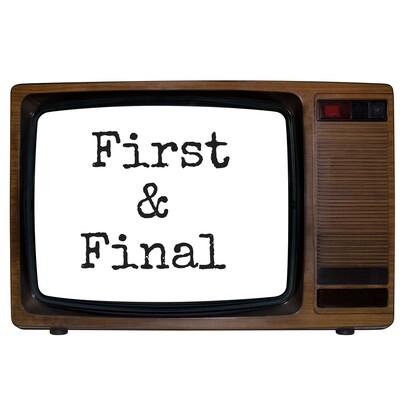 First & Final