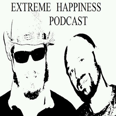 Extreme Happiness Podcast