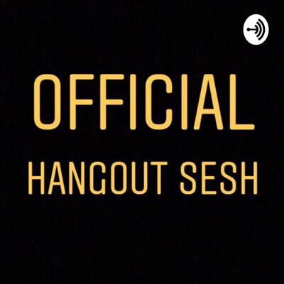 Hangout Sesh