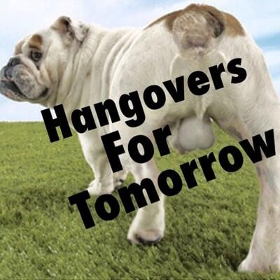 Hangover For Tomorrow