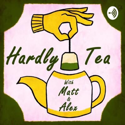Hardly Tea