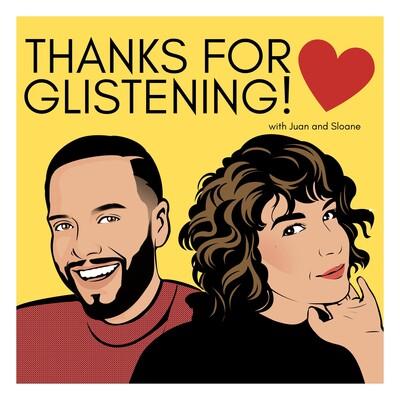 Thanks for Glistening!