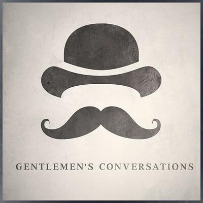 Gentlemen's Conversations