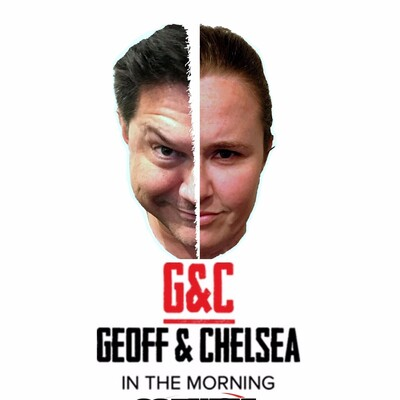 Geoff & Chelsea in the Morning