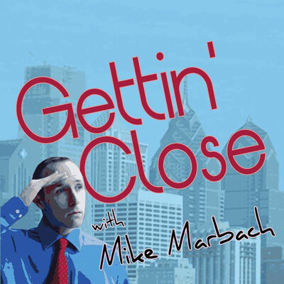 Gettin' Close with Mike Marbach