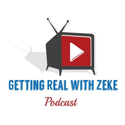 Getting Real with Zeke Thomas