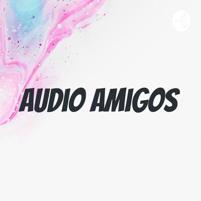 Audio Amigos