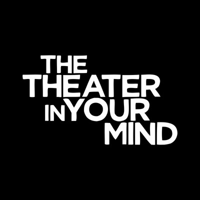 The Theater in Your Mind