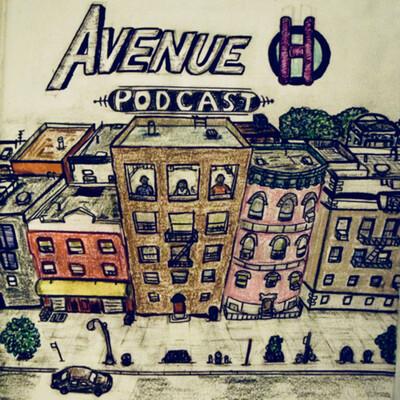 Avenue H Podcast