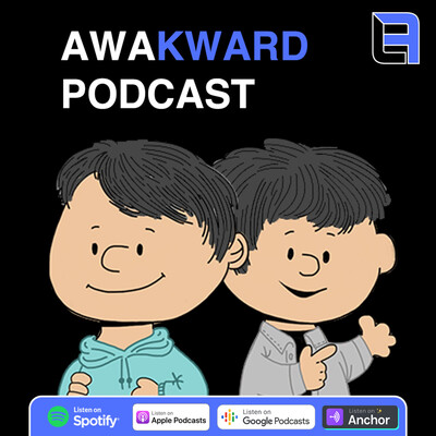 Awakward Podcast