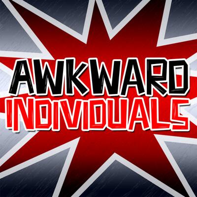 Awkward Individuals