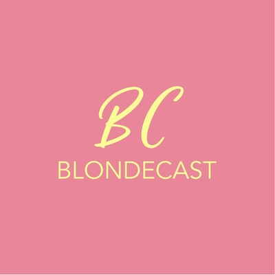 Blondecast