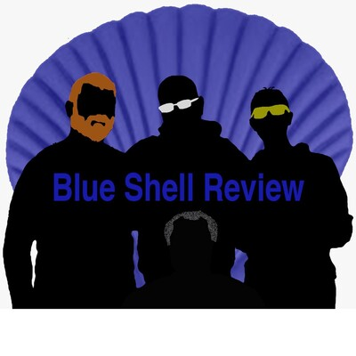 Blue Shell Review Gaming Podcast