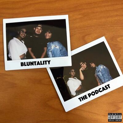 Bluntality