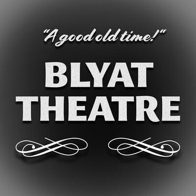 BLYAT Theatre