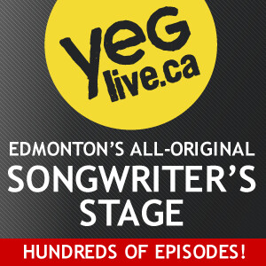 YEG Live Sunday Night Songwriter's Stage