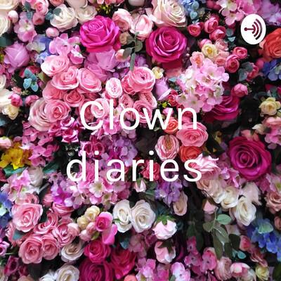 Clown diaries