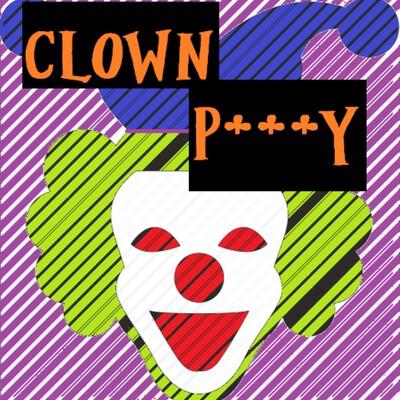 Clown P***y