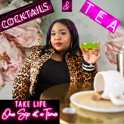 Cocktails and Tea