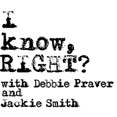 I know, RIGHT??? With Debbie Praver and Jackie Smith